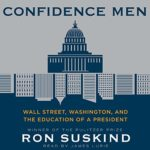 confidence-men-wall-street-washington-education-president