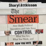 smear-how-shady-political-operatives-fake-news-control
