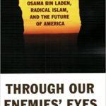 through-our-enemies-eyes-osama-bin-laden-radical-islam-future-america